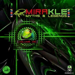 VARIOUS - Mirakle: Myths & Legends Vol 03