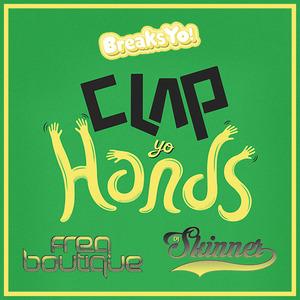 FREQ BOUTIQUE/DJ SKINNER - Clap Yo Hands
