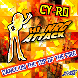 CY-RO - Dance On The Top Of The Fire