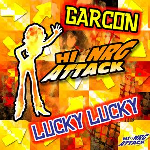 GARCON - Lucky Lucky