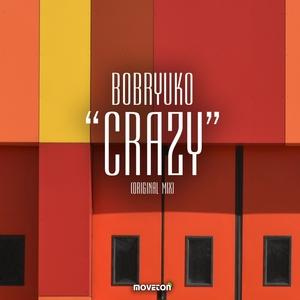BOBRYUKO - Crazy