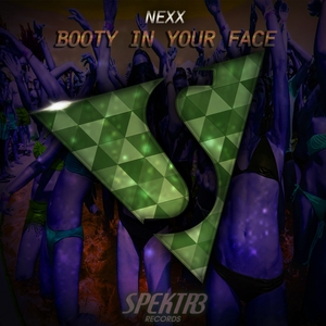 NEXX - Booty In Your Face