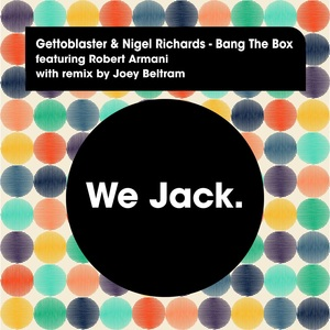 GETTOBLASTER/NIGEL RICHARDS/ROBERT ARMANI - Bang The Box