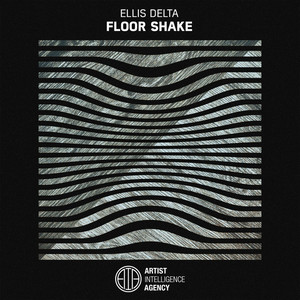 ELLIS DELTA - Floor Shake