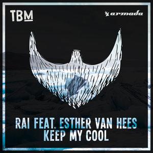 RAI feat ESTHER VAN HEES - Keep My Cool