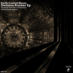EARTH CONTROL ROOM - Demons Answer EP