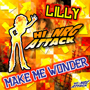 LILLY - Make Me Wonder
