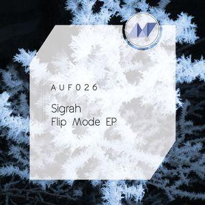 SIGRAH - Flip Mode EP