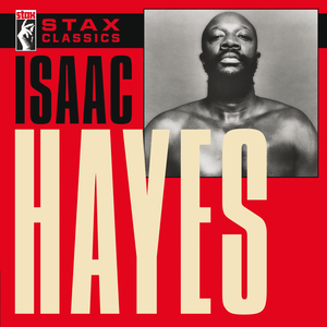 ISAAC HAYES - Stax Classics