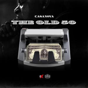 CASANOVA - The Old 50