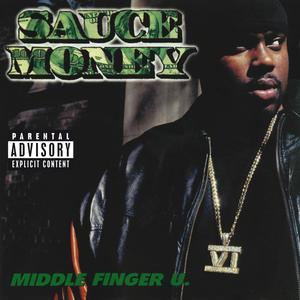 SAUCE MONEY - Middle Finger U (Explicit)