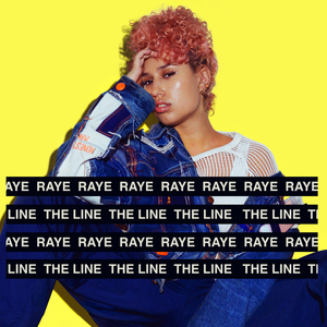 RAYE - The Line (Explicit)