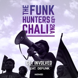 THE FUNK HUNTERS & CHALI 2NA - Get Involved