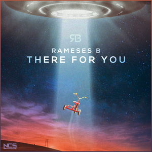 RAMESES B - There For You