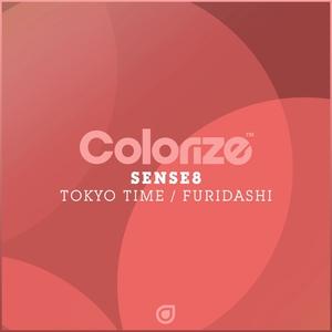 SENSE8 - Tokyo Time/Furidashi