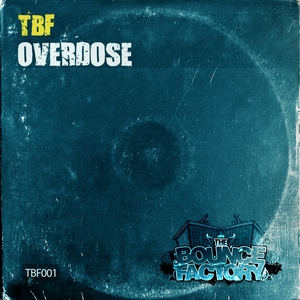 TBF - Overdose