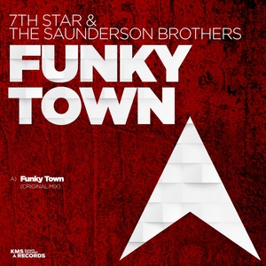 7TH STAR & THE SAUNDERSON BROTHERS - Funky Town