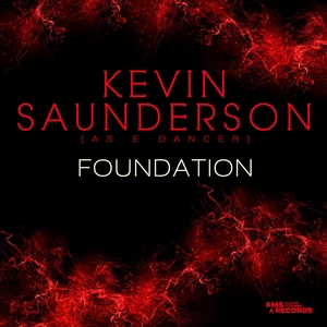 KEVIN SAUNDERSON AS E-DANCER - Foundation