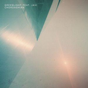 CHORDASHIAN feat JAVI - Greenlight