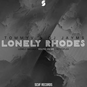 DJ JAYMS/TOMMYV - Lonely Rhodes