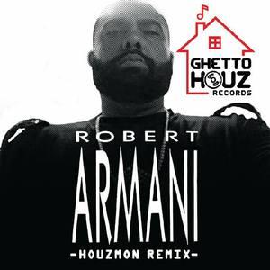 ROBERT ARMANI - Houz'mon (Remix)