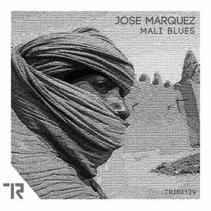 JOSE MARQUEZ - Mali Blues