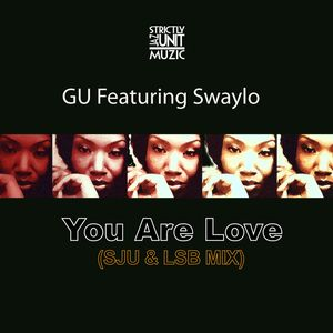 GU feat SWAYLO - You Are Love