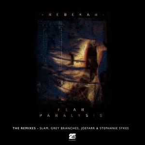 REBEKAH - Fear Paralysis (The Remixes)