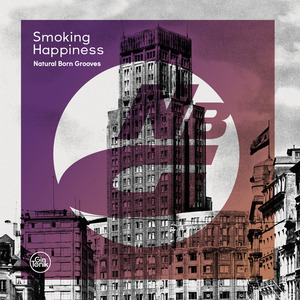 NATURAL BORN GROOVES - Smoking Happiness EP
