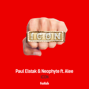 PAUL ELSTAK & NEOPHYTE feat ALEE - Icon