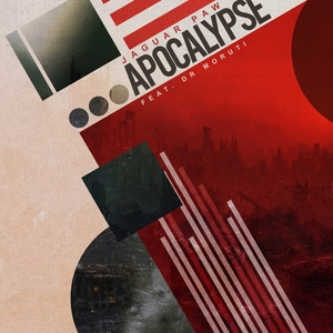 JAGUAR PAW feat DR MORUTI - Apocalypse