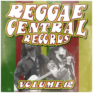 VARIOUS - Reggae Central Records Vol 12