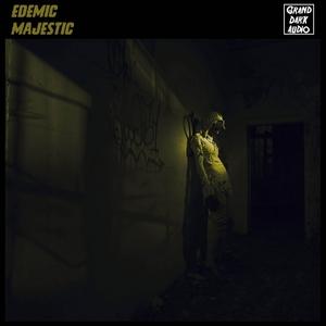 EDEMIC - Majestic