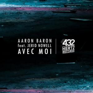 AARON BARON - Avec Moi