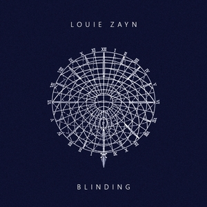 LOUIE ZAYN - Blinding