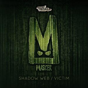 MASKER - The Shadow Web
