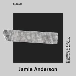 JAMIE ANDERSON - Event Horizon/Bahia