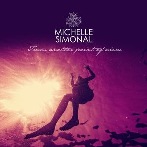 MICHELLE SIMONAL - From Another Point Of View