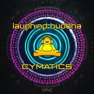 LAUGHING BUDDHA - Cymatics