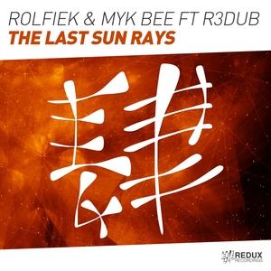 ROLFIEK & MYK BEE feat R3DUB - The Last Sun Rays