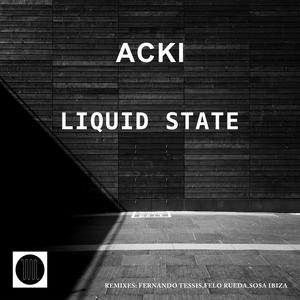 ACKI - Liquid State
