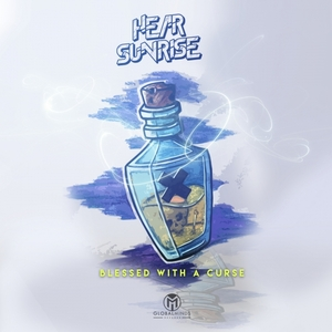 HEAR SUNRISE - Blessed With A Curse