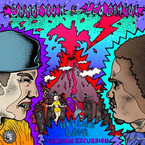 SHUMBA YOUTH & LEO SAMSON - Hot Like Lava (Version Excursion)