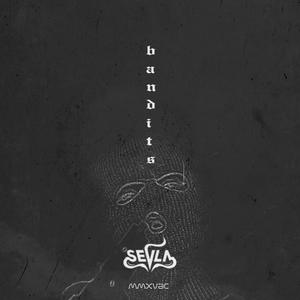 SEVLA - Bandits