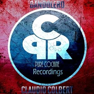 CLAUDIO COLBERT - Bandolero (Explicit)