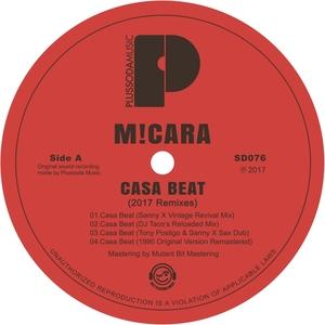 MI-CARA - Casa Beat (2017 Remixes)