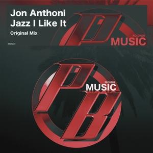 JON ANTHONI - Jazz I Like It