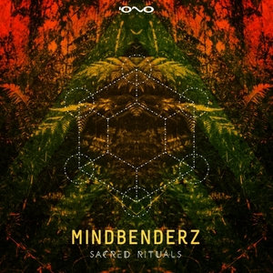 MINDBENDERZ - Sacred Rituals