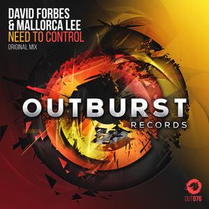 DAVID FORBES & MALLORCA LEE - Need To Control