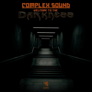 COMPLEX SOUND - Welcome To The Darkness
